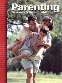 Parenting: Rewards & Responsibilities - Verna Hildebrand