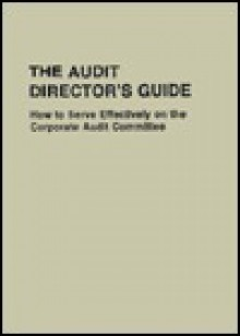 Audit Directors Guide How to Serve - Louis Braiotta