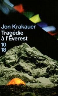 Tragedie A L Everest - Jon Krakauer, Christian Molinier