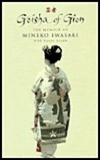 Geisha of Gion - Mineko Iwasaki, Rande Brown