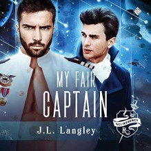 My Fair Captain - J.L. Langley