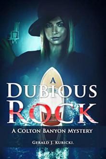 """A Dubious Rock"" - Gerald J. Kubicki"