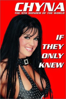 If They Only Knew - 'Chyna', 'Michael Angeli'