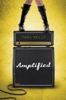 Amplified - Tara Kelly