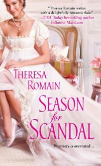 Season for Scandal - Theresa Romain