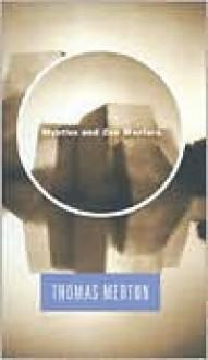 Mystics and Zen Masters - Thomas Merton