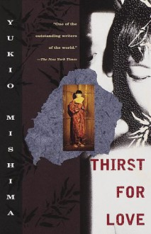 Thirst for Love - Yukio Mishima, Alfred H. Marks