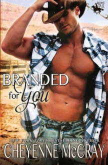 Branded For You - Cheyenne McCray