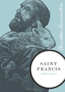 Saint Francis - Robert West