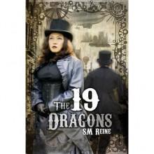 The 19 Dragons - S.M. Reine