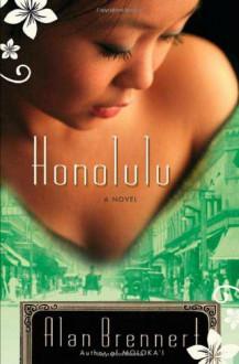 Honolulu - Alan Brennert