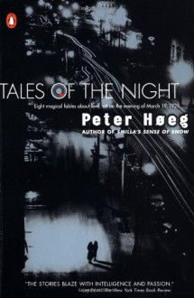 Tales of the Night - Peter Høeg,Barbara Haveland
