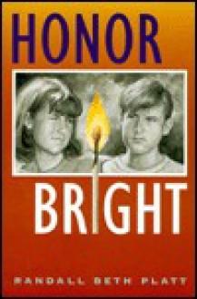 Honor Bright - Randall Platt
