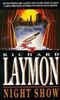 Night Show by Richard Laymon (1994-10-01) - Richard Laymon