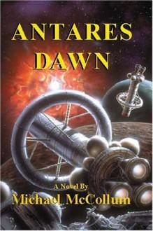 Antares Dawn - Michael McCollum