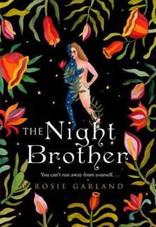 The Night Brother - Rosie Garland