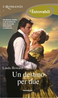 Un destino per due - Linda Howard