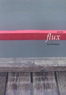 Flux - Joe Denham