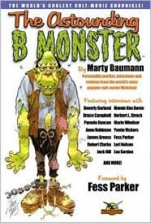 The Astounding B Monster Book - Marty Baumann