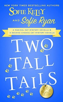 Two Tall Tails - Sofie Kelly, Sofie Ryan