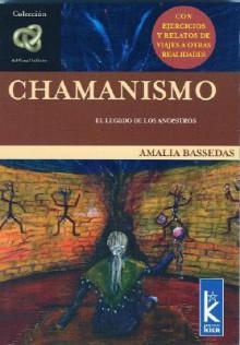 Chamanismo - Amalia Bassedas