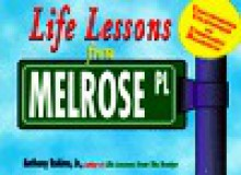 Life Lessons from Melrose Place - Anthony Rubino Jr.