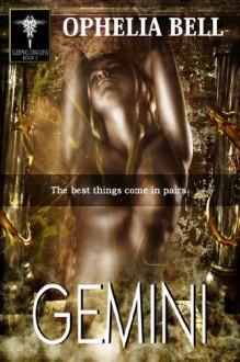 Gemini: Sleeping Dragons #3 - Ophelia Bell