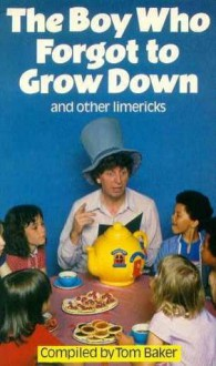 Boy Who Forgot To Grow Down (A Sparrow Book) - Tom Baker