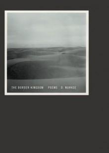 The Border Kingdom - D. Nurkse