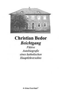 Beichtgang - Christian Bedor