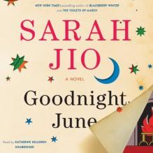 By Sarah Jio Goodnight June: A Novel (Unabridged) [Audio CD] - Sarah Jio