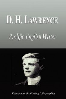 D. H. Lawrence - Prolific English Writer (Biography) - Biographiq