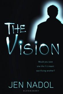 The Vision - Jen Nadol