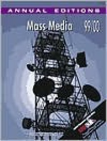 Mass Media 99/00 (Annual Editions) - Joan Gorham
