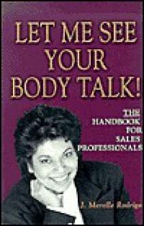 Let Me See Your Body Talk - J. Merelle Rodrigo