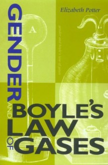 Gender and Boyle's Law of Gases (Race, Health, and Social Care) - Elizabeth Potter