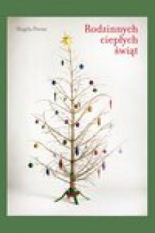 Rodzinnych ciepłych świąt - Magda Parus