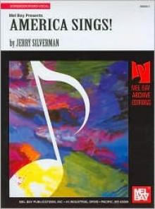 America Sings! - Jerry Silverman