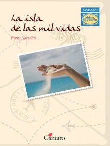 La Isla de Mil Vidas - Franco Vaccarini