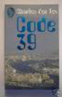 Code 39 - Charles den Tex