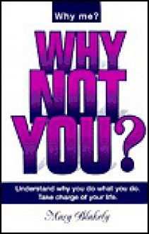 Why Not You? - Mary Blakely, Jan Anderson, Carol Derks