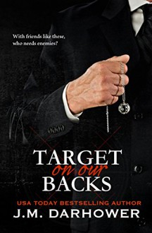 Target on Our Backs (Monster in His Eyes Book 3) - J.M. Darhower