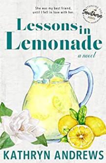 Lessons in Lemonade - Kathryn Andrews