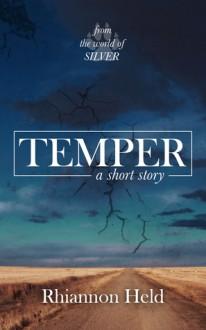 Temper: A Silver Universe Story - Rhiannon Held