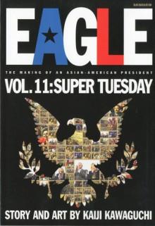 Eagle, Volume 11 - Kaiji Kawaguchi