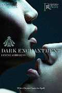 Dark Enchantment - Janine Ashbless