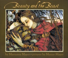 Beauty and the Beast - Marianna Mayer, Mercer Mayer