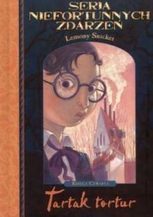 Tartak tortur - Lemony Snicket