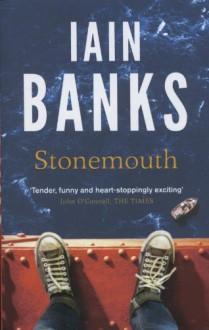 Stonemouth - Iain Banks