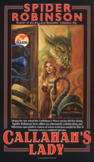 Callahan's Lady (Lady Sally's, #1) - Spider Robinson